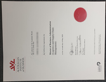 Where can I Buy The Australian Institute of Business Fake Diploma? 澳大利亚商业学院MBA文凭出售