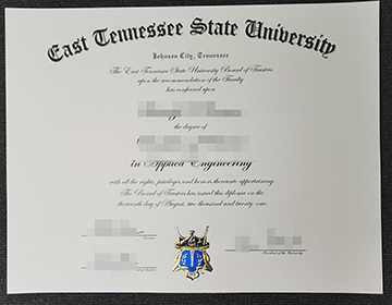 How to Purchase a fake East Tennessee State University certificate, 购买东田纳西州立大学毕业证书