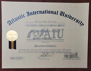 How much to get a fake Atlantic International University diploma, 订购大西洋国际大学毕业证